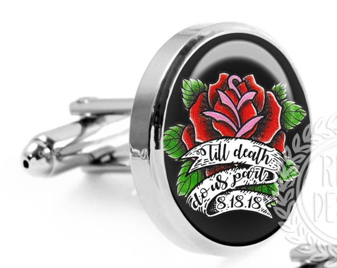 Custom Wedding Cufflinks, Till Death Do Us Part, Fiance Gift, Tattoo Roses, Mens Accessories, Gift for the Groom, Groomsmen Gifts