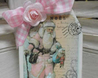 Large Noel Pink Coat Santa Wood Tag, Hand Cut, Painted, Vintage Style Graphic, Cottage Pink Roses and Trims, Christmas Decor, Shabby Chic