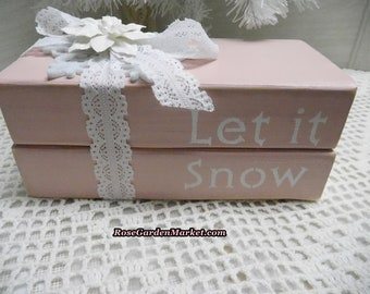 Let it Snow Wood Book Stack, Pink with White Lace Ribbon, Holiday Decor, Shelf Sitter, Decorating Holiday Accent, Hand Cut and Accented