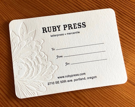 Gift Certificate : Good for all letterpress items or purchases at Ruby Press Mercantile