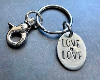 Love is Love Keychain - Hand Stamped Key Ring
