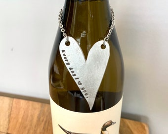Every Day I Love You - Heart Ornament or Wine Bottle Label