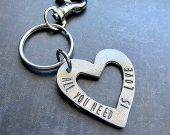 All You Need Is Love Keychain - Hand Stamped Key Ring