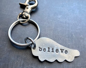 Wing Believe Keychain - Hand Stamped Key Ring