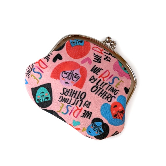 Women's empowerment coin purse -  We Rise by Lifting Others coin purse - Women supporting women