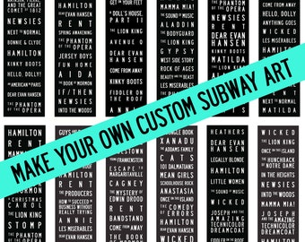 Create Your Own Custom Broadway Musical Theater Bus/Subway Scroll Typography Word Art Vintage/Modern Word Art - 11.75x36