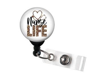 Retractable Badge Reel - Nurse Life Leopard Cheetah - Badge Holder with Swivel Clip / Nurse Badge / Hospital Badge / RN / LPN / CNA