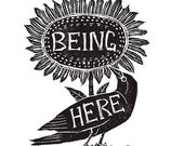 Being Here is Enough - Print