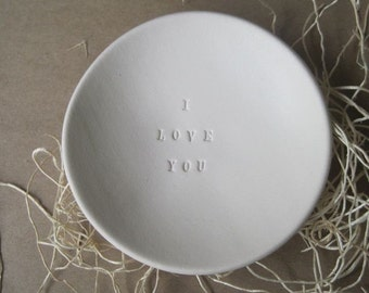 ring holder, dish, jewelry tray, romantic, ring dish, wedding, engagement, anniversary, I LOVE YOU tiny text bowl by Paloma's Nest