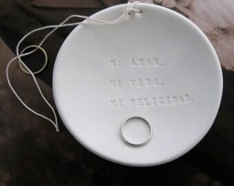 ring pillow alternative ceramic Ring Bearer Bowl -Spanish -  Mi Amor Mi Vida Mi Felicidad My Love My Life My Happiness dish