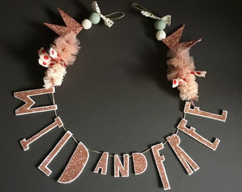 Wild and Free glitter garland