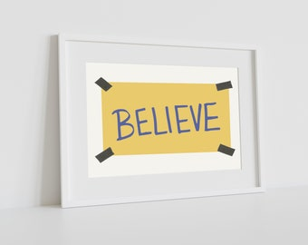 PRINTABLE SIGN - Yellow Believe Sign, 8 x 10 - 11 x 14 - 16 x 20 and 5 x 7 included, Printable Art, Digital Art