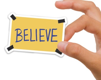 """Believe poster sticker, 3"""" believe decal for water bottle or laptop, believe poster vinyl sticker"""