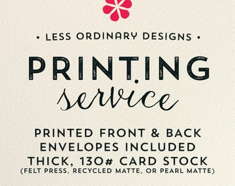 Professional Printing Service - Flat cards - Press Printed cards - Envelopes included - Free UPS Overnight Shipping in the US