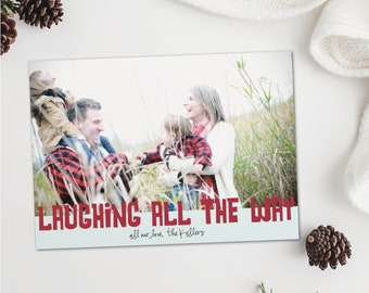 Laughing all the way holiday card, funny Christmas Card, funny photo Christmas card, printable christmas card, personalized holiday card