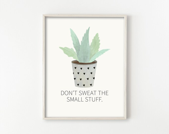 Featured listing image: Don't Sweat the Small Stuff
