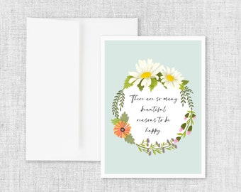Beautiful Reasons - Blank Greeting Card
