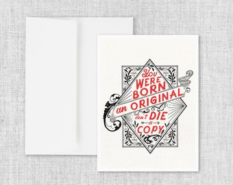 Born an Original - Greeting Card