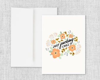 Chill - Greeting Card