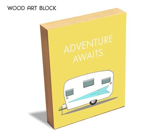 Adventure Awaits - Wood Art Block