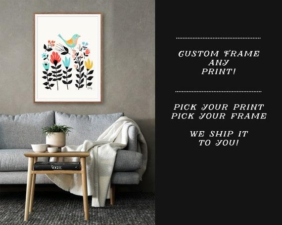 Custom Framing for Any Print!