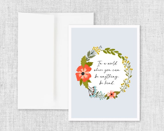 Kindness Quote Blank Greeting Card