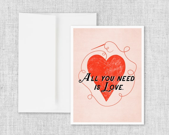 """""""All You Need is Love"""" - blank greeting card"""