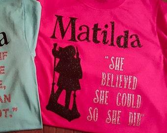 Matilda zitiert benutzerdefinierte T-shirt. Andere Farben erhältlich! Perfekt für die Show zu sehen!