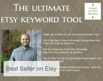 The Ultimate Etsy Keyword Tool - Etsy Shop Keywords - Etsy Keywords - Etsy SEO - Etsy Business Guide - Etsy Shop Tool - Etsy Seller Tools