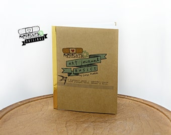 Art Journals Basics by Corey Marie - NEW second edition! A hand-lettered & illustrated how-to zine / beginner's guide - Instant PDF Download