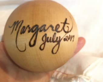 The Original Personalized Heirloom Wooden Baby Ball Toy - Margaret July 2017
