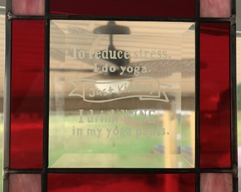 Stained Glass Panel - Reduce Stress / Yoga