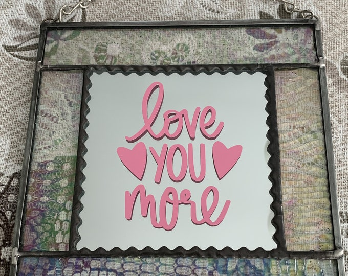 Hanging Love You More Stained Glass Panel, Christmas, Gift, Ornament, Wedding, Pink
