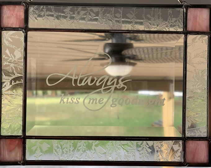 Stained Glass Panel - Always Kiss Me Goodnight