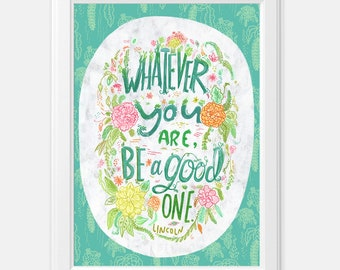 Be A Good One Hand Lettering Inspirational Quote Print Flower Art Tropical Wall Art Tropical Decor Inspirational Quote Art Kathy Weller Art