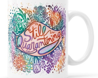 Celestial Quarantine Mug Mask Up Floral Mug Quarantine 2020 Sucks Social Distancing Mug Pro-Mask Gift Quarantine Gift, Social Distance Gift