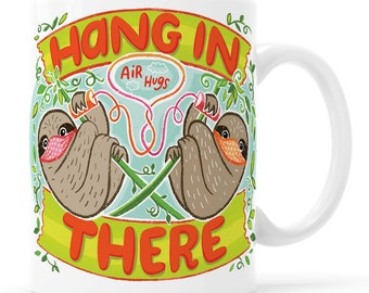 Hang In There Pro Mask Sloth Mug Cute Sloth Gift 2020 Wear A Mask Covid Gift Mask Mug Cute Quarantine Covid Mug 2020 Sucks Quarantine Mug