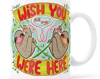 Wish You Were Here Pro Mask Sloth Mug Cute Sloth Gift Long Distance Gift Covid Gift Mask Mug Cute Quarantine Covid Mug 2020 Sucks Sloth Mask