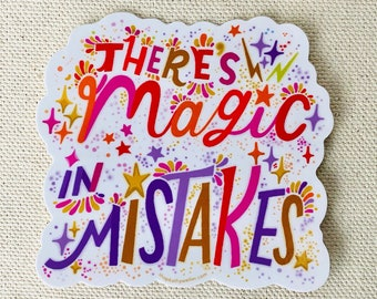 There's Magic In Mistakes sticker - I'm Still Learning sticker - Anti-Perfectionism sticker - Self-Care Sticker - Motivational sticker