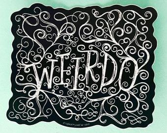 Weirdo black nu goth cursive hand lettering sticker  - Introvert sticker - Kathy Weller Art