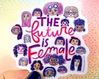 The Future Is Female Feminist sticker Grl Pwr Equality sticker Girl Power Girls Support Girls Votes for Women Girls Rule Women Support Women