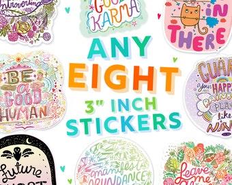 8 STICKER BUNDLE -  8 sticker pack - eight vinyl stickers - build your own sticker bundle - matte stickers gloss stickers holo stickers