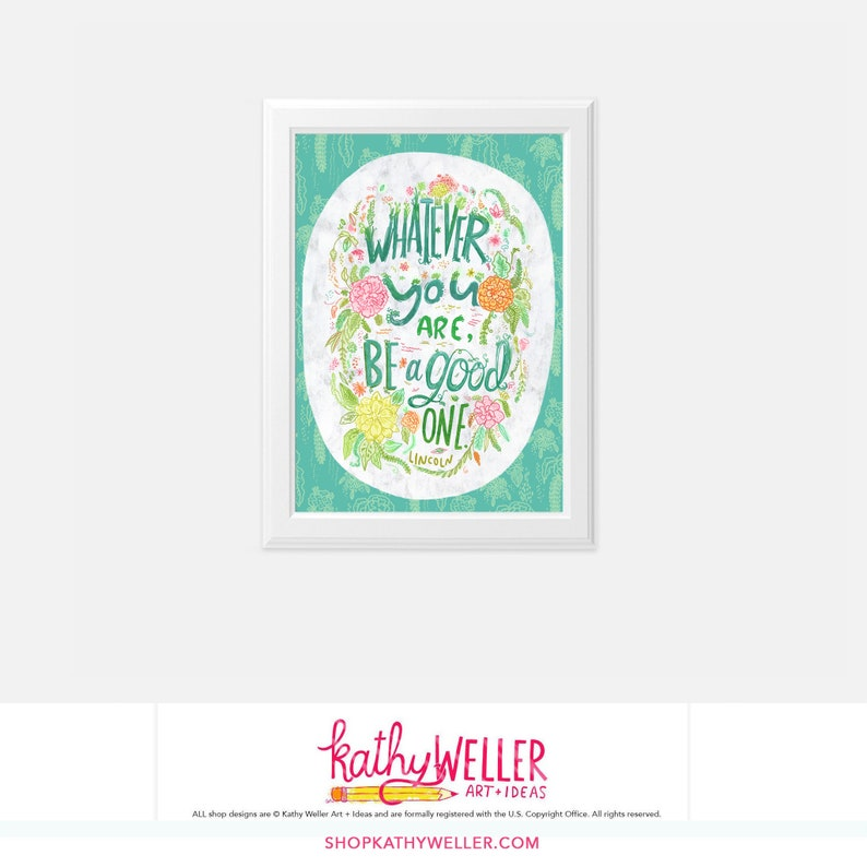 Be A Good One Hand Lettering Inspirational Quote Print Flower image 0
