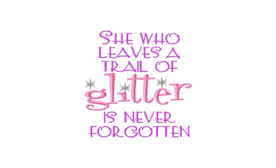 Glitter And Sparkle Quotes Embroidery Machine Design Patterns Etsy