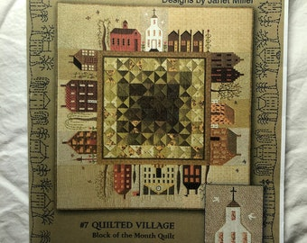 Quilt Collection by Janet Miller The City Stitcher Quilted Village #7
