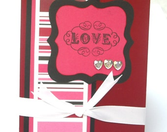 Valentine's Day Card with Love, Pink, Black, Cherry Red Stripes and Heart Gems with White Satin Ribbon