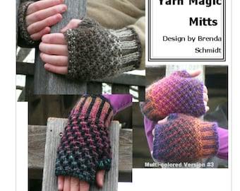 Pattern Knitting Pattern fingerless gloves 3 versions YARN Magic Mitts PDF Unisex Worsted Intermediate Size Small through Xlarge