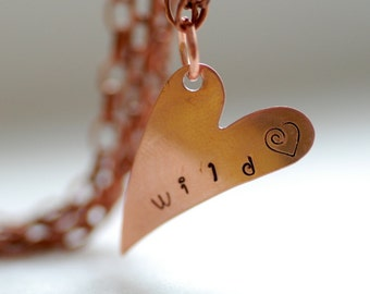 Stamped Necklace, Copper Heart Necklace, Stamped Jewelry, Typography Jewelry, Graduation Gift, Word Necklace, Copper Necklace - Wild Heart