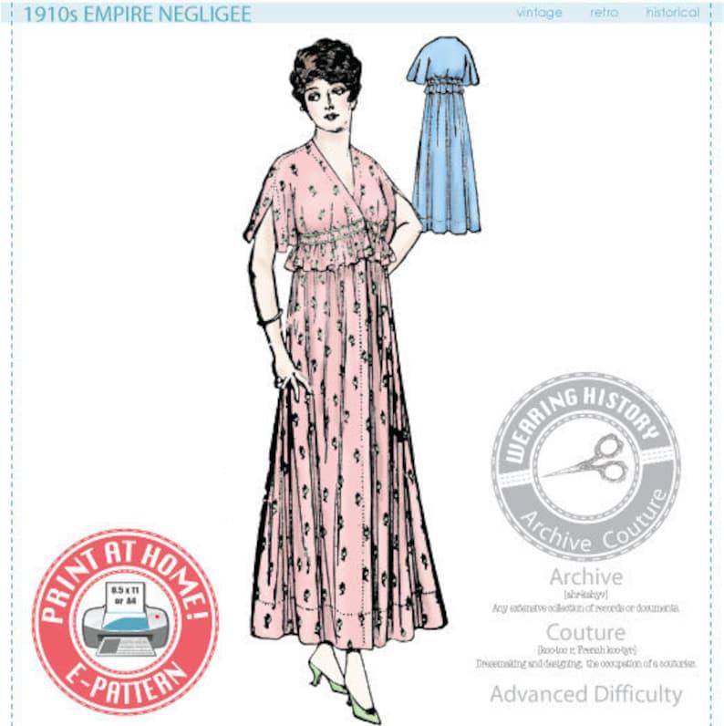 Titanic Fashion – 1st Class Women's Clothing E-Pattern- 1910s Empire Negligee Pattern- Bust 36