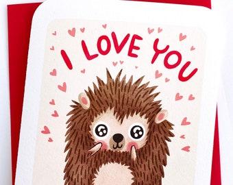 I Love You Hedgehog -Valentines day card funny love card boyfriend card husband card for girlfriend anniversary card cute hedgehog card